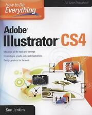Adobe Illustrator CS4 by Sue Jenkins and Geraint H. Jenkins (2009, Paperback)