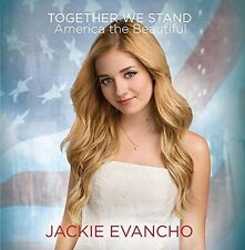 Jackie Evancho - Together We Stand - America The Beautiful [New CD]