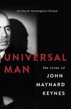 Universal Man : The Lives of John Maynard Keynes by Richard Davenport-Hines...