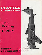 The BOEING P-26A - Profile Publications No 14 Colour Drawings Squadrons Insignia