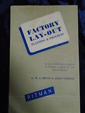 FACTORY LAY OUT PLANNING & PROGRESS by W J HISCOX-PITMAN 1948 - H/B WITH JACKET