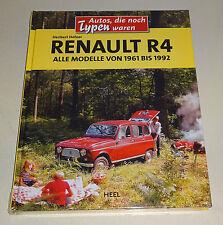 Renault 4, Renault R4 - alle Modelle 1961 bis 1992 - Bildband 2013!