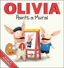 OLIVIA Paints a Mural (Olivia TV Tie-in) Paz, Veronica Board book