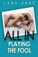 All in: Playing the Fool by Hart, Lane -Paperback