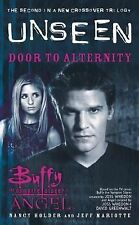Door to Alternity: The Unseen Trilogy, Book 2 (Buffy the Vampire Slayer and Ange