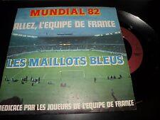45 tours MONDIAL 82 les maillots bleus CARRERE 49853