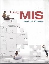 Using MIS by David M. Kroenke (2008, Paperback)