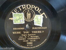 78rpm EMORY UNIVERSITY GLEE CLUB were you there / heah dem bells Metropole 1082