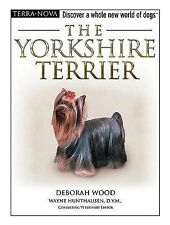 NEW The Yorkshire Terrier [With Training DVD] by Deborah Wood Hardcover Book