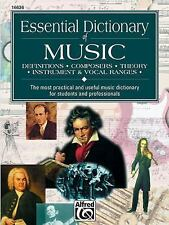 Essential Dictionary of Music : Definitions, Composers, Theory, Instrument,...