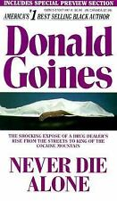 Never Die Alone by Donald Goines (2000, Paperback)