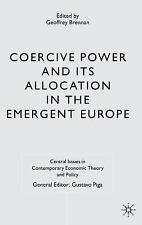 Central Issues in Contemporary Economic Theory and Policy: Coercive Power and...