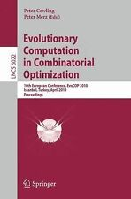 Evolutionary Computation in Combinatorial Optimization : 10th European...