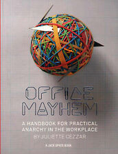 Office Mayhem: A Handbook for Practical Anarchy (Jack Spade Books),Jake Spade,Ne
