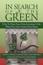 In Search of the Green: How to form your own Investment Club, when you don't kno
