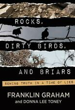 Rocks, Dirty Birds, and Briars