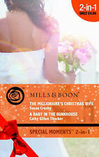 The Millionaire's Christmas Wife: AND A Baby in the Bu