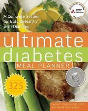 The Ultimate Diabetes Meal Planner: A Complete System for Eating Healthy With...