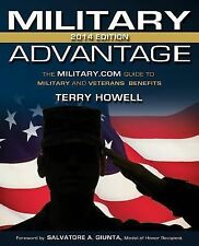 The Military Advantage, 2014 Edition: The Military.com Guide to Military and Ve