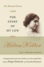 The Story of My Life : The Restored Classic by Helen Keller (2004, Paperback)