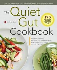 The Quiet Gut Cookbook: 135 Easy Low-Fodmap Recipes to Soothe Symptoms of...