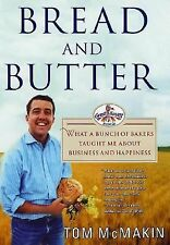 Bread and Butter: What a Bunch of Bakers Taught Me About Business and -ExLibrary