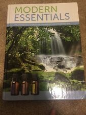 Modern Essentials 6th Edition New Therapeutic Use Of Essential Oils