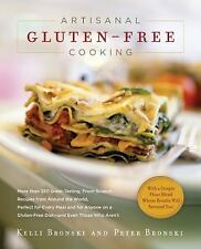 Artisanal Gluten-Free Cooking : More Than 250 Great-Tasting, From-Scratch...
