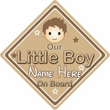 Personalised Child/Baby On Board Car Sign ~ Our Little Boy On Board ~ Brown