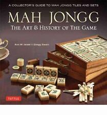 Mah Jongg : The Art and History of the Game - A Collector's Guide to Mah...