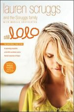 Still Lolo : A Spinning Propeller, a Horrific Accident, and a Family's...