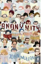 Anonymity: A Secret History of English Literature,John Mullan,New Book mon000000
