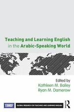Teaching and Learning English in the Arabic-Speaking World (2014, Paperback)