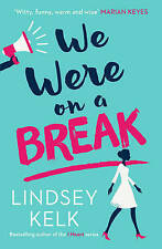 We Were On a Break by Lindsey Kelk Paperback BRAND NEW BESTSELLER