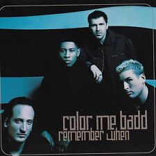 Remember When [Single] by Color Me Badd (Cd Jul-1998) [3 Versions]