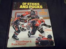 1985 Of Sticks and Pucks The Pro Hockey Experience HC w/dust jacket 1st print