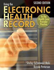 Using the Electronic Health Record in the Health Care Provider Practice, Petters