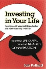 INVESTING IN YOUR LIFE...IAN POLLARD...LIKE NEW CONDITION