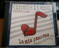 MINO REITANO - LA MIA CANZONE... LE MIE CANZONI - CD
