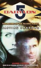 Casting Shadows (Babylon 5: The Passing of the Techno-Mages, Book 1) by Cavelos
