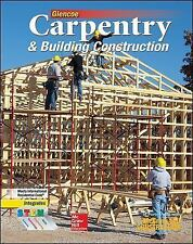 CARPENTRY and BLDG CONSTRUCTION: Carpentry and Building Construction by...