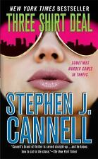 Three Shirt Deal by Stephen J. Cannell (Shane Scully #7) (2008 Paperback) FF1189