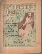 1899 My Honolulu Queen Newspaper insert by Jas O'Dea & William H Penn-Anna Held