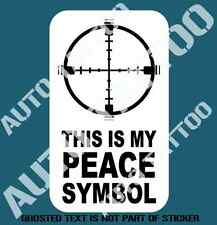 MY PEACE SYMBOL DECAL STICKER MILITARY ARMY DECALS HUNTER HUNT PATRIOT STICKERS