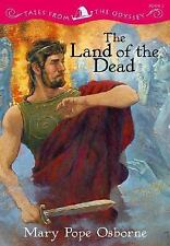 Tales from the Odyssey: The Land of the Dead - Book #2 by Osborne, Mary Pope