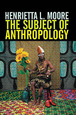 The Subject of Anthropology: Gender, Symbolism and Psychoanalysis by...