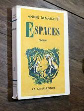 André Demaison ESPACES La Table Ronde 1949
