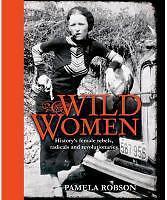 Robson  Pamela-Wild Women  BOOK NEU