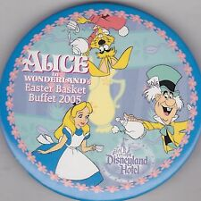 "VINTAGE 3"" PINBACK #36- 058 - DISNEY - ALICE IN WONDERLAND - EASTER BUFFET 2005"