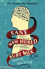 Ruby Wax Sane New World: Taming the Mind - New paperback book